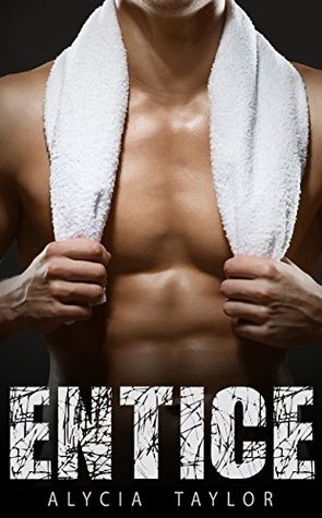 Entice (The Fighter Romance, #2)