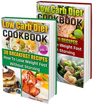 Low Carb Box Set 2 In 1 60 Healthy Low Carb Recipes For Weight Loss