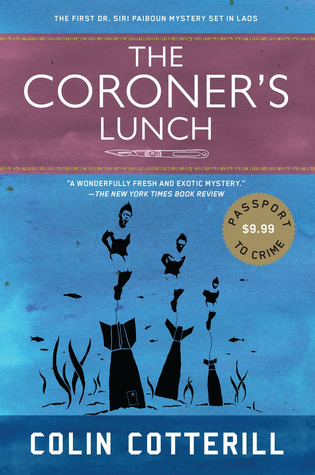The Coroners Lunch (Dr. Siri Paiboun, #1...