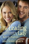 His Leading Lady (Hollywood Hearts, #0.5)