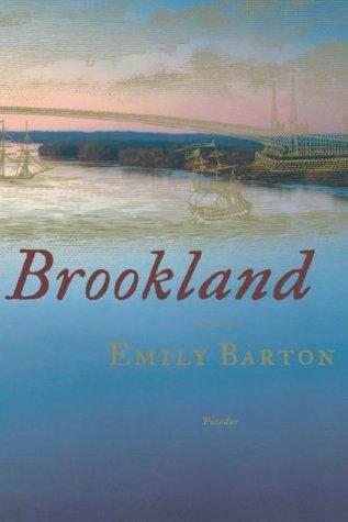 Brookland by Emily   Barton