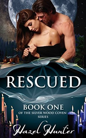 Rescued(Silver Wood Coven 1)