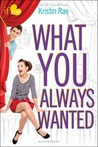 What You Always Wanted (If Only . . ., #8) by Kristin Rae