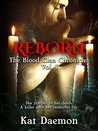 Reborn (The Blood Clan Chronicles, #1)