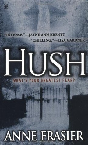 Hush by Anne Frasier