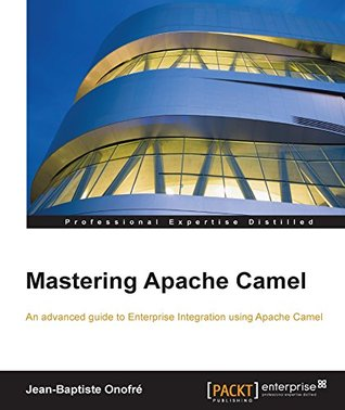 Mastering apache camel by jean baptiste onofr 25879212 malvernweather Image collections