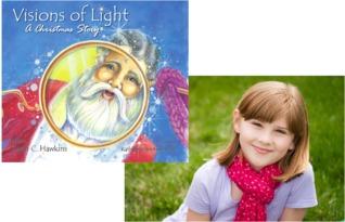 Visions of Light: A Chrismas Story