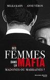 Des femmes dans la mafia by Anne Véron