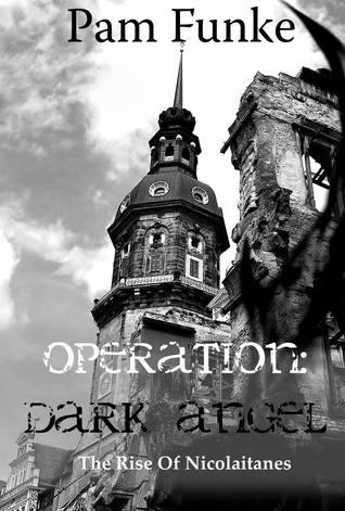 operation-dark-angel-the-rise-of-nicolaitanes