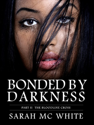 bonded-by-darkness-part-ii-the-bloodline-cross
