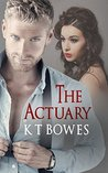 The Actuary: A Rural English Mystery (The Calculated Risk #1)