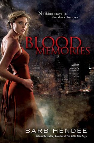 Blood Memories (Vampire Memories, #1)