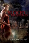 Blood Memories (Vampire Memories, #1)