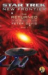 The Returned, Part I by Peter David