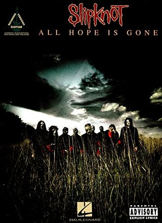 Slipknot - All Hope Is Gone Songbook