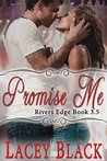 Promise Me by Lacey Black