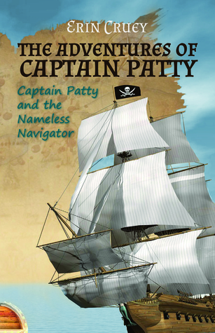 captain-patty-and-the-nameless-navigator-the-adventures-of-captain-patty-1