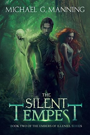 The Silent Tempest(Embers of Illeniel 2)