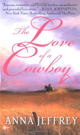 The Love Of A Cowboy (Callister, #1)