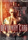Devil May Care (Four Horsemen MC #4)