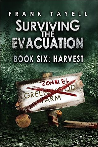 Harvest (Surviving The Evacuation #6)