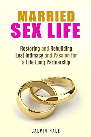 rebuilding intimacy in marriage