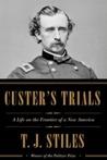 Custer's Trials: ...