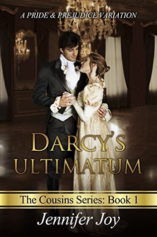 Darcy's Ultimatum (The Cousins #1)