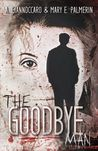 The Goodbye Man (Red Market, #1)