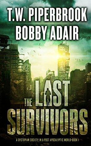 The Last Survivors (The Last Survivors #1)