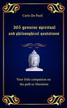 365 genuine spiritual and philosophical quotations: Your little companion on the path to liberation
