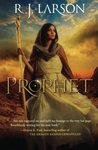 Prophet by R.J. Larson