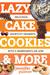 Lazy Cake Cookies  More: De...