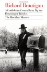 A Confederate General from Big Sur / Dreaming of Babylon / Th... by Richard Brautigan