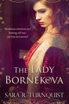 The Lady Bornekova by Sara R. Turnquist