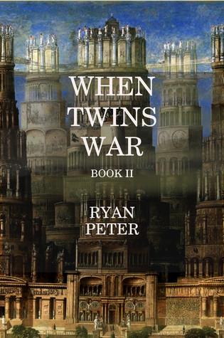 when-twins-war-book-ii