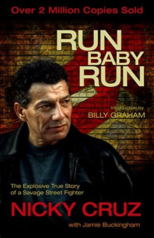 Run Baby Run by Nicky Cruz