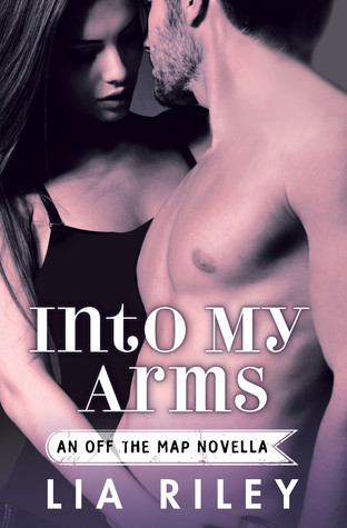 Into My Arms (Off the Map, #3.2)