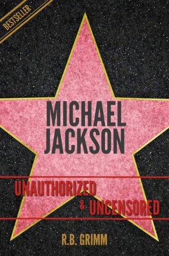Michael Jackson Unauthorized & Uncensored