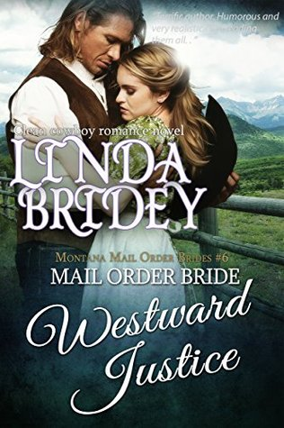 Westward Justice (Montana Mail Order Brides #6)