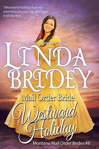 Westward Holiday (Montana Mail Order Brides, #8)
