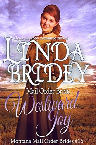 Westward Joy  (Montana Mail Order Brides #16)