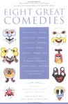 Eight Great Comedies: The Complete Texts of the World's Great Comedies from Ancient Times to the Twentieth Century