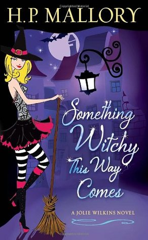 Something Witchy This Way Comes(Jolie Wilkins 5)