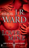 Lover Mine by J.R. Ward
