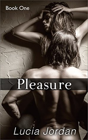 Pleasure by Lucia Jordan