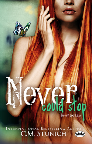 Never Could Stop (Tasting Never, #7)