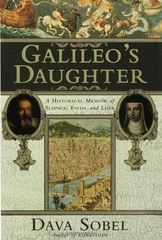 Galileo's Daughter by Dava Sobel