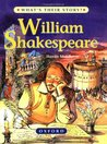 William Shakespeare (What's Their Story)