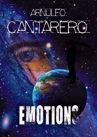 Emotions by Arnulfo Cantarero